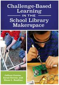 challenge based learning in the school library makerspace